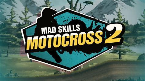 Mad Skills Motocross 2 Universal Hd Gameplay Trailer