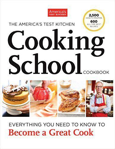 Cooking School Recipes by Free The America S Test Kitchen Cooking School