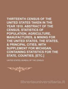 united states bureau of the census thirteenth census of the united states taken in the year