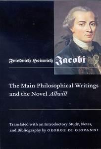 Main Philosophi... Friedrich Heinrich Jacobi Quotes