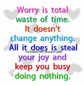 Stay Blessed Needless Worry Quotes