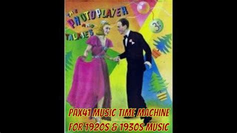 100 greatest songs of the 1930s show list info. Swing Along With The Sound Of 1930s Dance Orchestra Music @Pax41 - YouTube