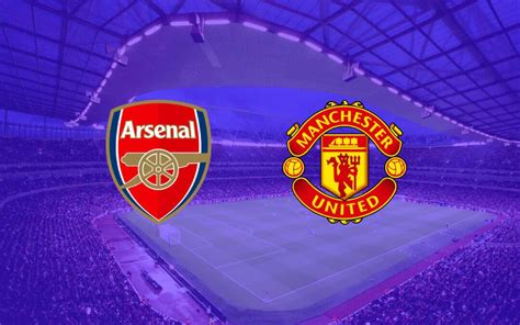 Arsenal vs Manchester United - Preview, Team news, Lineups ...