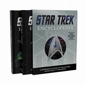 The Star Trek Encyclopedia  A Reference Guide To The