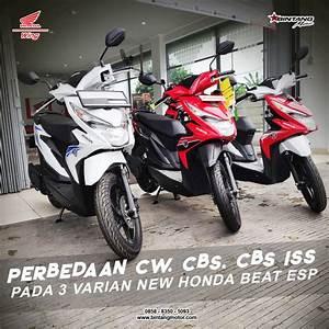 Perbedaan Cw  Cbs  Cbs Iss Pada Honda Beat Esp