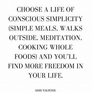 conscious simpl... Simplicity Minimalist Quotes
