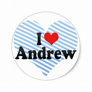 I Love Andrew Classic Round Sticker | Zazzle