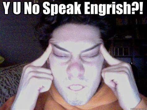 Racist Asian Memes - y u no speak engrish racist against asians quickmeme