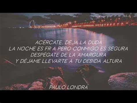 letra adan y eva (PAULO LONDRA) YouTube
