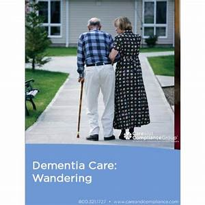 Dementia Care - Wandering   OnCourse Learning Healthcare