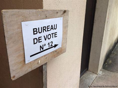 bureau de change seine et marne présidentielle 2017 les 1091 bureaux de vote sont