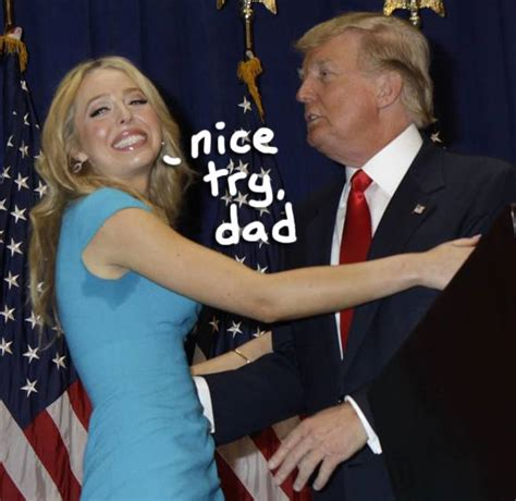 See The Awkward Moment Tiffany Trump Dodges Donald S Kisses Like She S Done It Before