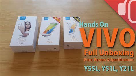 Vivo Top vivo top 3 smartphones unboxing review y55l y51l y21l