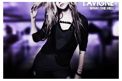 baixar single terbaru avril lavigne what the hell