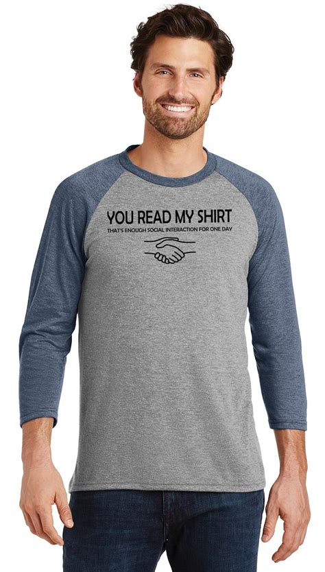Mens You Read My Shirt That's Enough Social Interaction ...