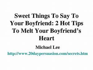 Sweet Things To Say To Your Boyfriend Pictures to Pin on ...