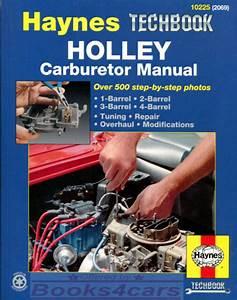 Holley Carburetor Manual Repair Shop Haynes Overhaul