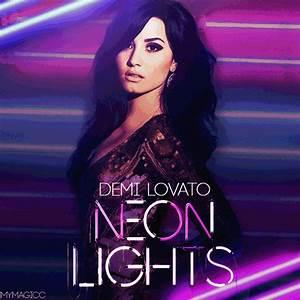 Demi Lovato Neon Lights Lyrics and Music Download | Info ...