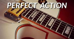 How To Set Up A Guitar  Perfectly