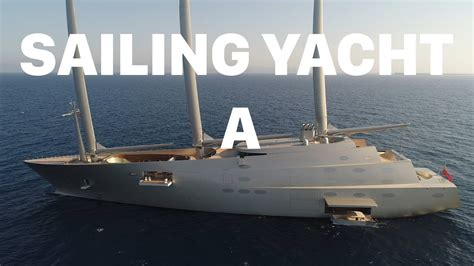 Show Sailing Yacht by Largest Sailing Yacht Quot A Quot Owned By Russian Billionaire