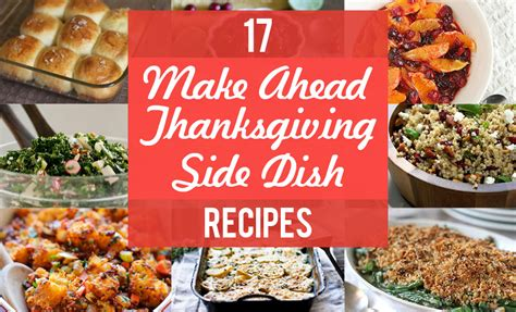 make ahead side dishes 17 make ahead thanksgiving side dishes blog noshon it