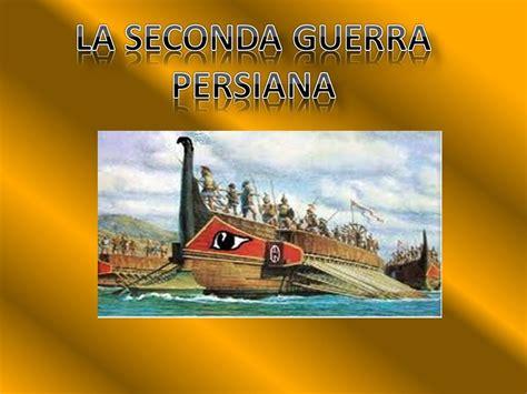 Prima E Seconda Persiana by La Seconda Persiana Ppt Scaricare