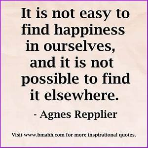 Best 25+ Findin... Find Happiness Quotes