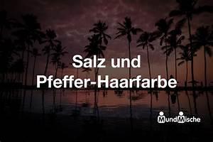 Räder Salz Und Pfeffer : salz und pfeffer haarfarbe bedeutung und definition mundmische de ~ Sanjose-hotels-ca.com Haus und Dekorationen