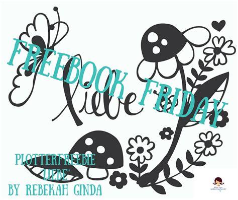 freebook plotterdatei liebe von rebekah ginda blog