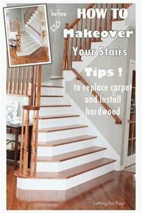 Carpet To Hardwood Stairs by How To Makeover Your Stairs Tips To Replace Carpet And