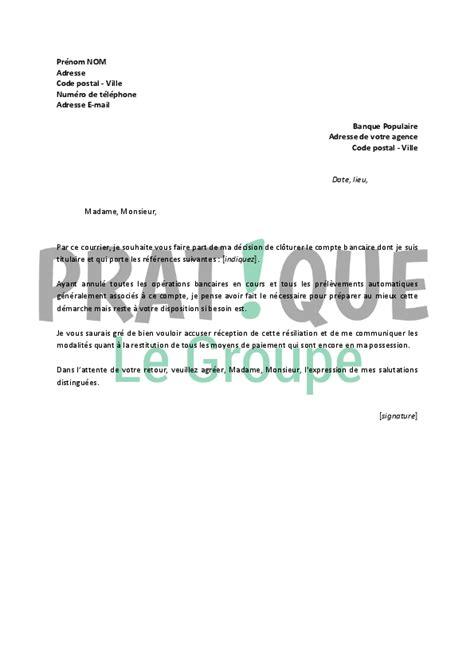 modele lettre banque de lettre de r 233 siliation banque populaire pratique fr