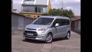 Ford Tourneo Connect 7 Places : essai ford grand tourneo connect 1 6 tdci 115 titanium 2014 youtube ~ Maxctalentgroup.com Avis de Voitures