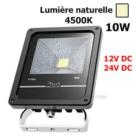 projecteur led 12v 24vdc 10w etanche naturelle eclairage