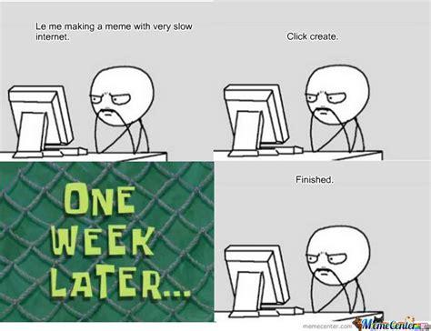 Slow Internet Meme - slow internet memes image memes at relatably com