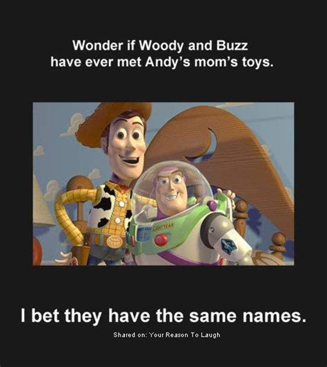 Buzz And Woody Meme - woody and buzz ever played with andys moms toys