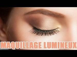Maquillage Yeux Tuto : tuto maquillage yeux et visage lumineux pour un effet bonne mine youtube ~ Nature-et-papiers.com Idées de Décoration