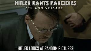 Hitler looks at random pictures I (Reupload) - YouTube