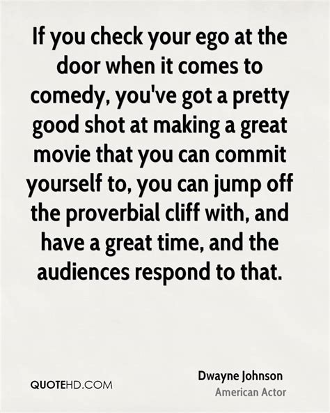 Proverbial Door & Dwayne Johnson Quote U201cIf You Check ...