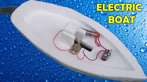 How To Make A Paper Boat Motor by How To Make An Electric Boat At Home