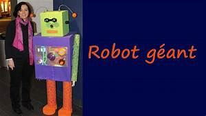 Fabriquer Un Personnage En Carton : comment faire un robot g ant youtube ~ Zukunftsfamilie.com Idées de Décoration