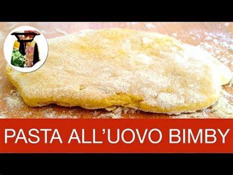 Pasta Fatta In Casa Bimby by Pasta Fresca All Uovo Bimby Fatta In Casa Ricette Bimby