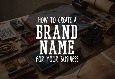 How To Create A Brand Name For Your Business