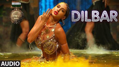 Dilbar (satyameva Jayate) Video Song