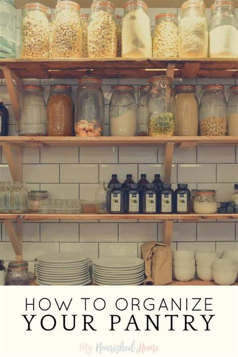 How To Organize Your Pantry  My Nourished Home