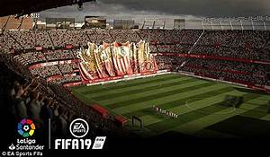 FIFA 19 Introduces 16 New La LIga Stadiums And 200 Player