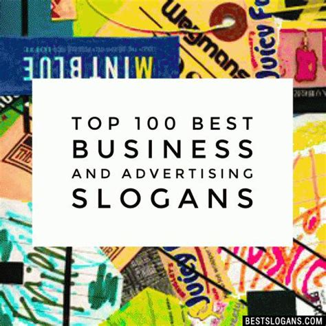 Top 100 Best Business & Advertising Company Slogans List