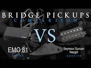 Emg 81 Vs Seymour Duncan Nazgul