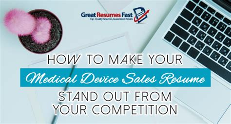 device sales resume stand out from your competition