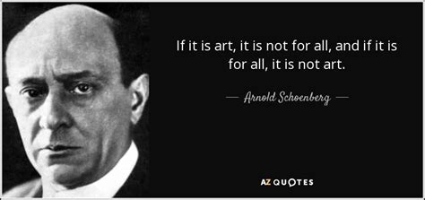 top  quotes  arnold schoenberg   quotes
