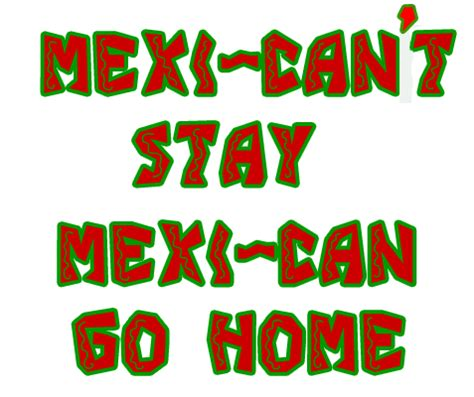 mexi  stay mexi   home  shirt anti mexican immigration  shirt